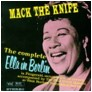 Mack The Knife : Ella In Berlin / ELLA FITZGERALD